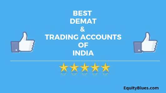9 Best Demat & Trading Accounts in India 2018 : Detailed Comparision