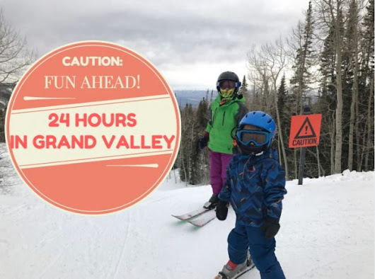 Family Travel: 24 Hours in Grand Valley | Mile High Mamas