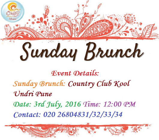 Sunday Brunch At Country Club Vacation India – Kool Undri Pune