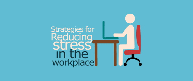 18 Simple Strategies for Reducing Employee Stress in the ...