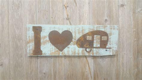 I Love Camping Teardrop Camper ? Rustic Metal Letters