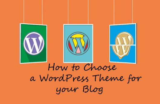 A Complete Guide to help you Choose a WordPress Theme