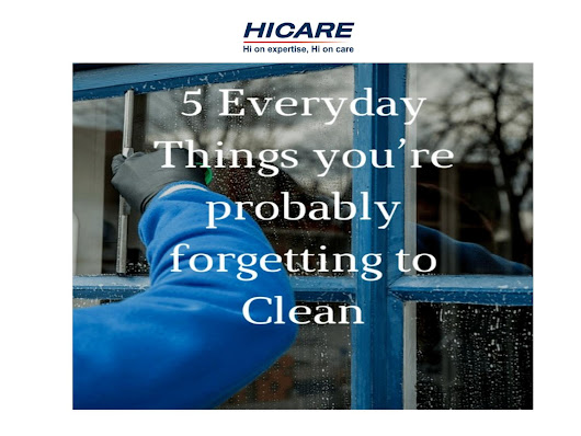5 everyday things you should never forget to clean!