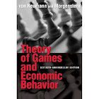 Theory of Games and Economic Behavior: 60th Anniversary Commemorative Edition [Book]
