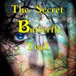"""The Secret Butterfly Trail"" by Zushka Biros"