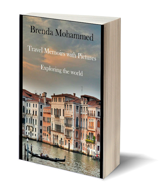 Travel Memoirs with Pictures: Exploring the world by Brenda Mohammed
