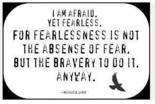 Runner Things 759 I Am Afraid Yet Fearless For Fearlessness Is