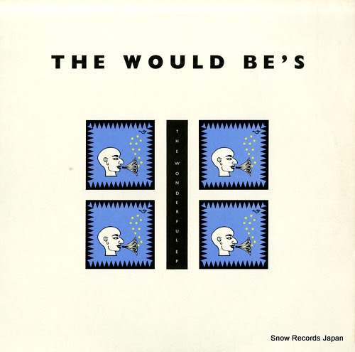 WOULD BE'S, THE wonderful ep, the