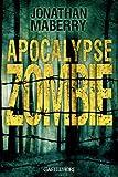 Apocalypse Zombie par Jonathan Maberry