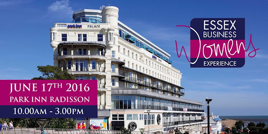 Essex Business Women's Experience, 17th June 2016