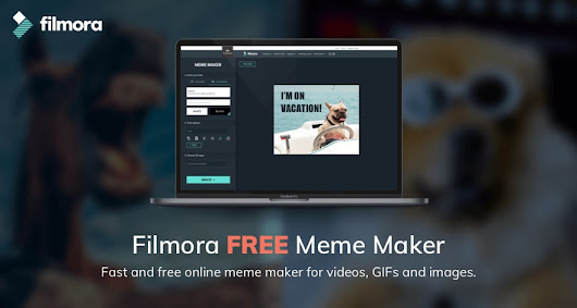 Free Video, Gif, Image Meme Maker & Generator - Offered by Filmora