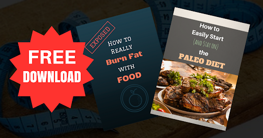Download Free Download - How to Really Burn Fat with Food