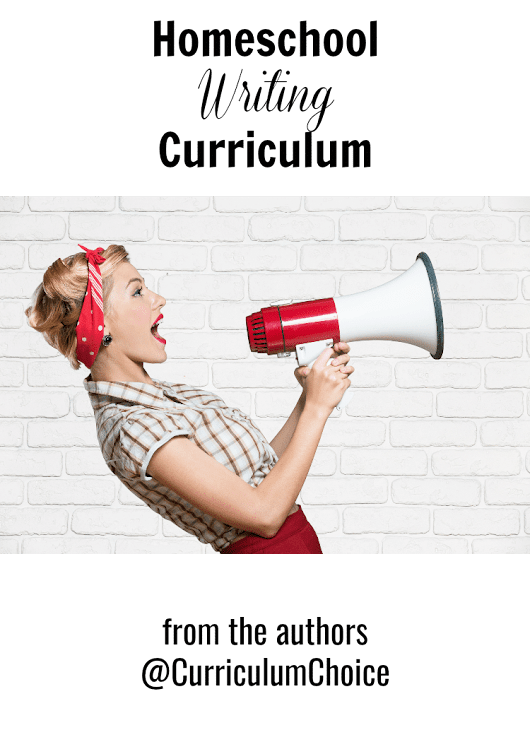 Homeschool Writing Curriculum - The Curriculum Choice
