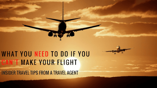 What You Need to Do If You Can't Make Your Flight | Looknwalk