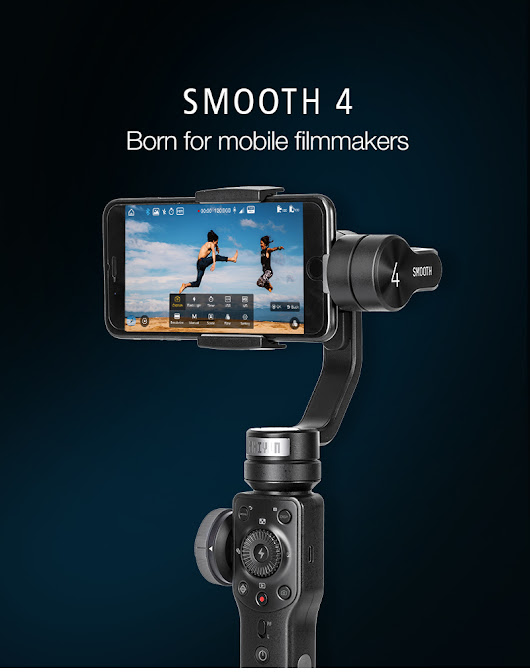 Turn Your Mobile Phone into a Professional Filmmaking Camera with Zhiyun Smooth 4 - Not Any Gadgets