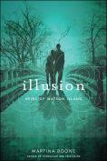 Title: Illusion, Author: Martina Boone
