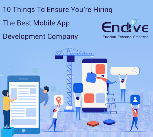 10 Things To Ensure You're Hiring The Best Mobile App Development Company