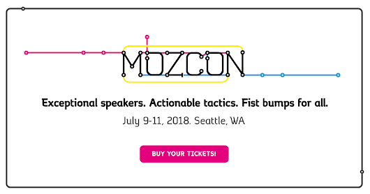 MozCon July 9-11, 2018, a Digital Marketing Conference in Seattle
