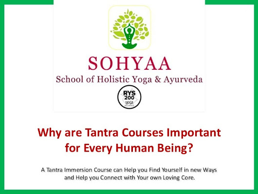 Why are tantra courses important for every human being