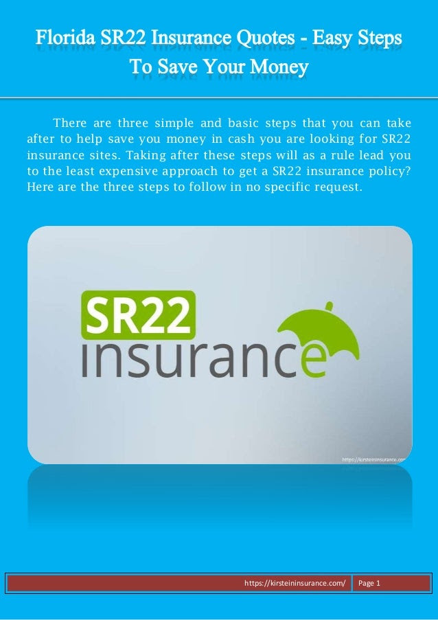 Florida SR22 Insurance Quotes - Easy Steps To Save Your Money