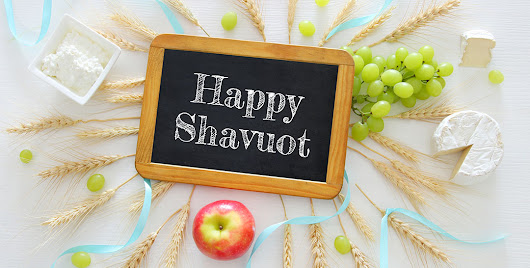Shavuot: The Harvest of Blessings | Messianic Bible