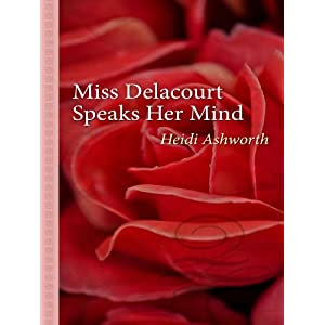 Miss Delacourt Speaks Her Mind (Thorndike Large Print Gentle Romance Series)