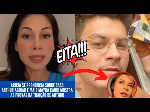 Aricia se pronúncia sobre caso Arthur Aguiar e mais Mayra Cardi mostra a...