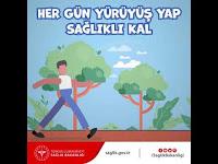 Her Gün Yürüyüş Yap, Sağlıklı Kal - T.C. Sağlık Bakanlığı