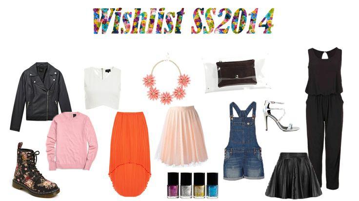 """""""10 tendencias de moda Primavera-Verano 2014"""" My wishlist"""