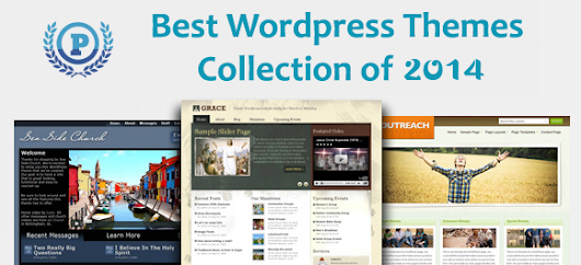 Best WordPress Themes Collection for 2014 Edition