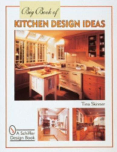 Big Book of Kitchen Design Ideas 321 color photos