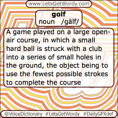 Golf 04/13/2013 GFX Definition of the Day