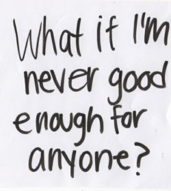 Quote Not Good Enough What If Question Anyone Ifs Quotes On