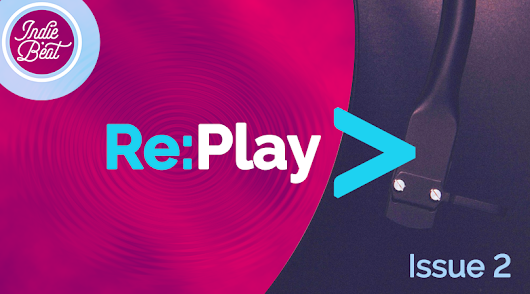 Re:Play > Playlist Issue 2