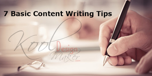 Content Writing is Not Rocket Science – 7 Basic Content Writing Tips | Kooldesignmaker.com Blog