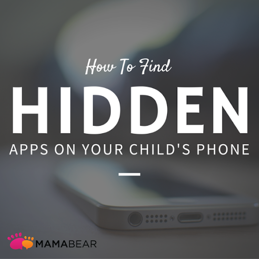 Hidden Apps and How to Find Them On Your Child's Phone