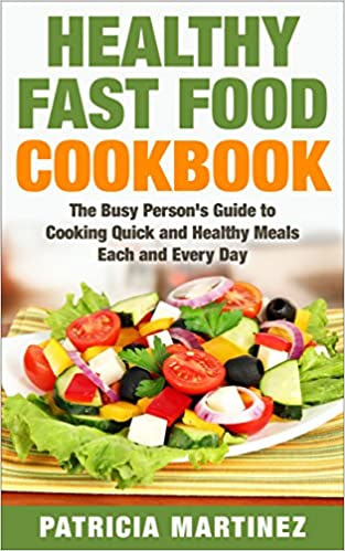 Healthy Fast Food Cookbook