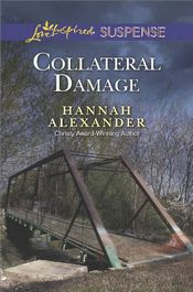 Collateral Damage by Hannah Alexander