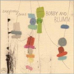 Bobby And Blumm - Everybody Loves...