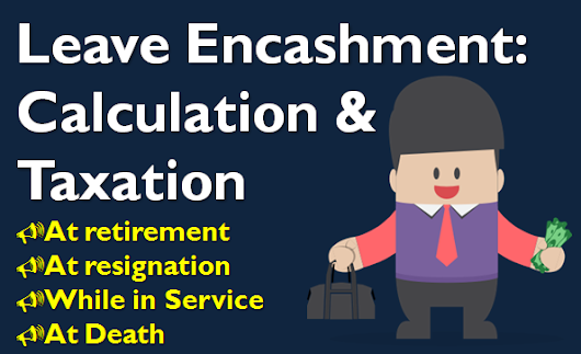 Leave Encashment: Calculation & Taxation