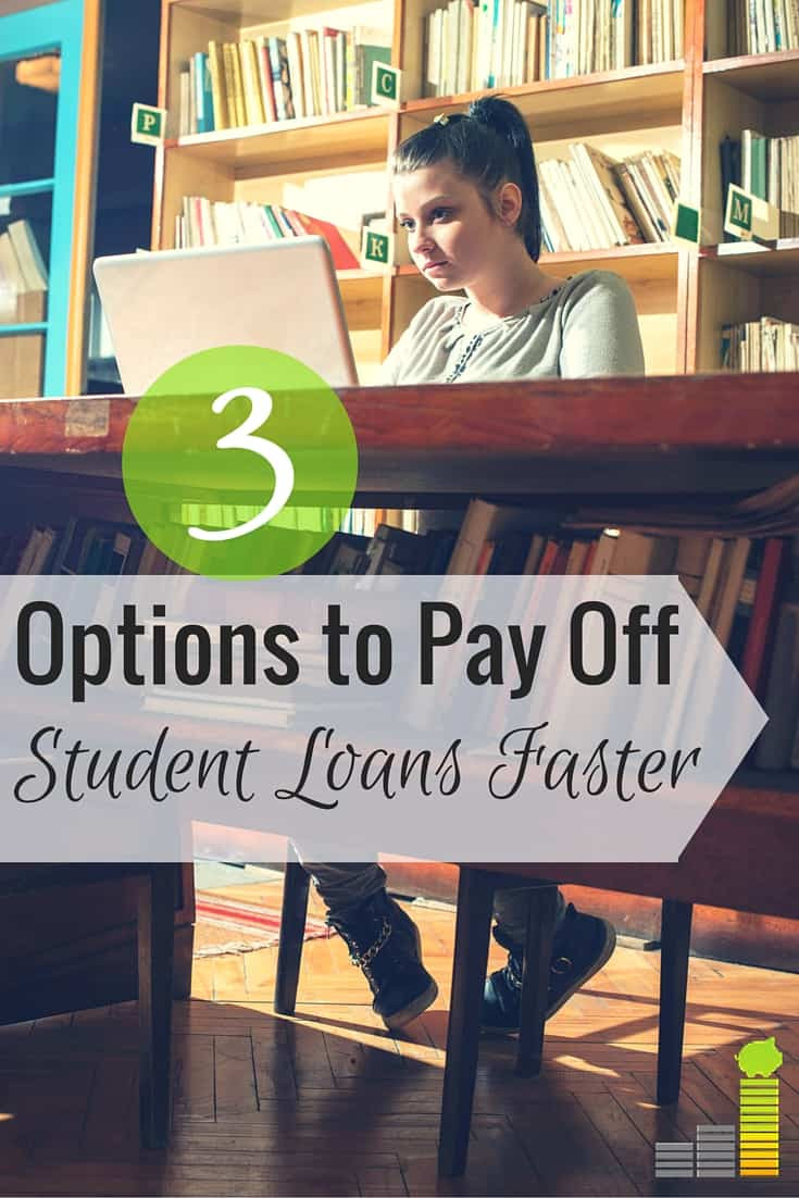 3 Options to Pay Off Student Loans