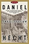 Skull Session by Daniel Hecht