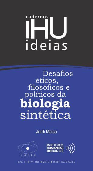 Resultado de imagem para Desafios éticos, filosóficos e políticos da biologia sintética