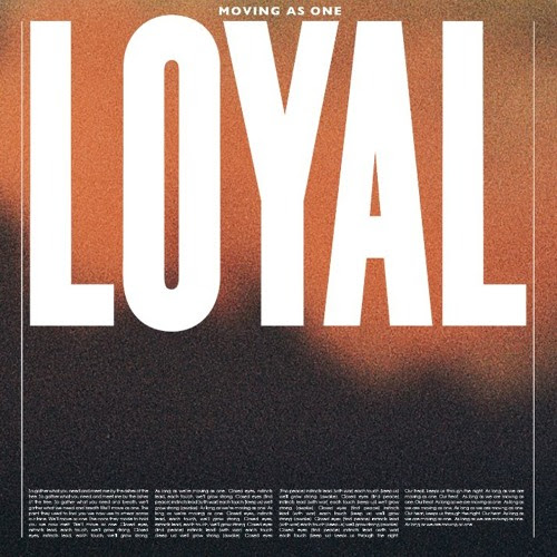 Moving As One by LOYAL