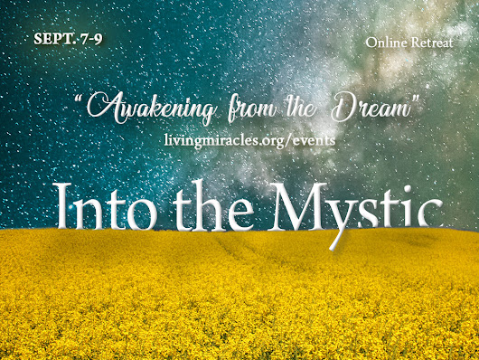 """Awakening from the Dream"" - Live Online Retreat, September 2018"