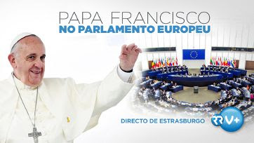 Direto: Papa Francisco visita o Parlamento Europeu