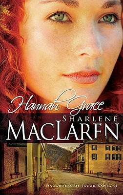Hannah Grace (Daughters of Jacob Kane, book #1)