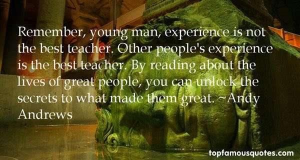 Quotes About Experience Teacher 82 Quotes