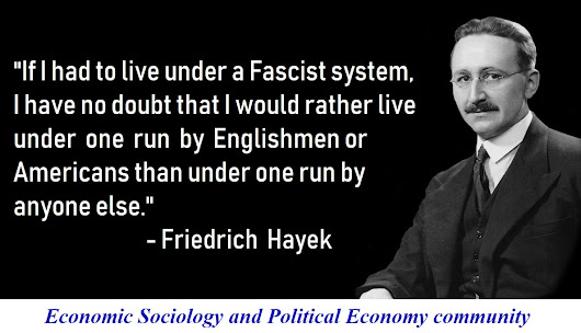 Free to Choose: Hayek's Road to Fascism