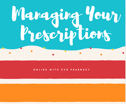 CVS Pharmacy: Managing Your Family's Prescriptions Has Never Been Easier - Lady and the Blog